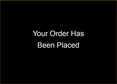 Order Placed Screen